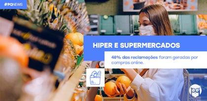 Hiper e Supermercados: Atraso nas entregas gera 47% das reclamações dirigidas ao setor